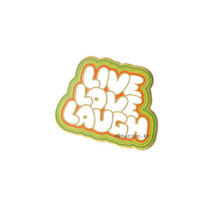 [W][Pin]Live.Love.Laugh.핀뱃지